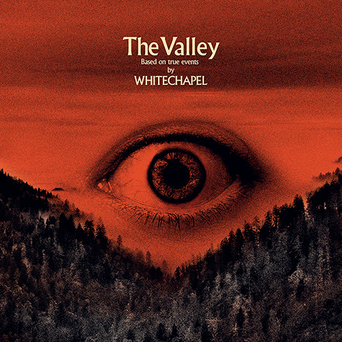 """Album Review: """"The Valley"""" by Whitechapel – Rating: 5/5"""