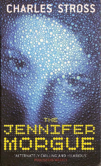 """Book Review – """"The Jennifer Morgue"""" by Charles Stross – Rating: 5/5"""